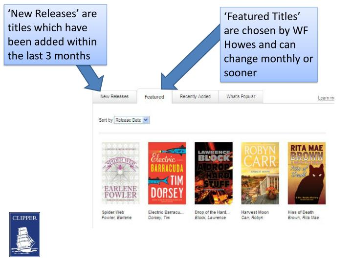 'New Releases' are titles which have been added within the last 3 months