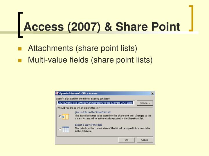 Access (2007) & Share Point