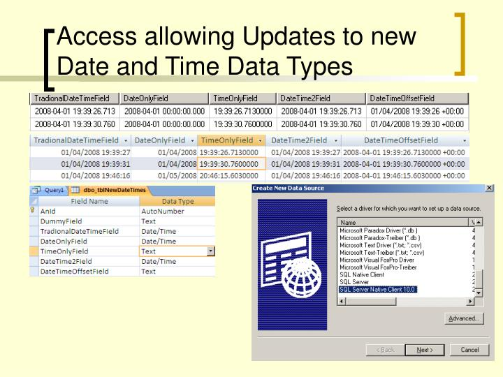 Access allowing Updates to new Date and Time Data Types