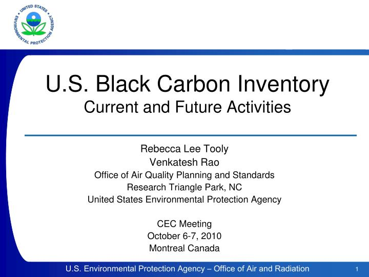 u s black carbon inventory current and future activities n.