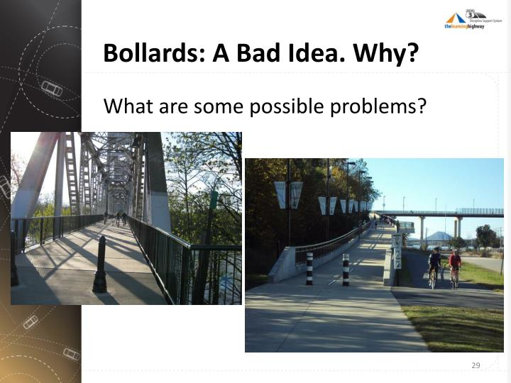 Bollards: A Bad Idea. Why?