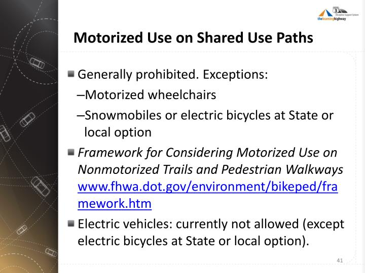 Motorized Use on Shared Use Paths
