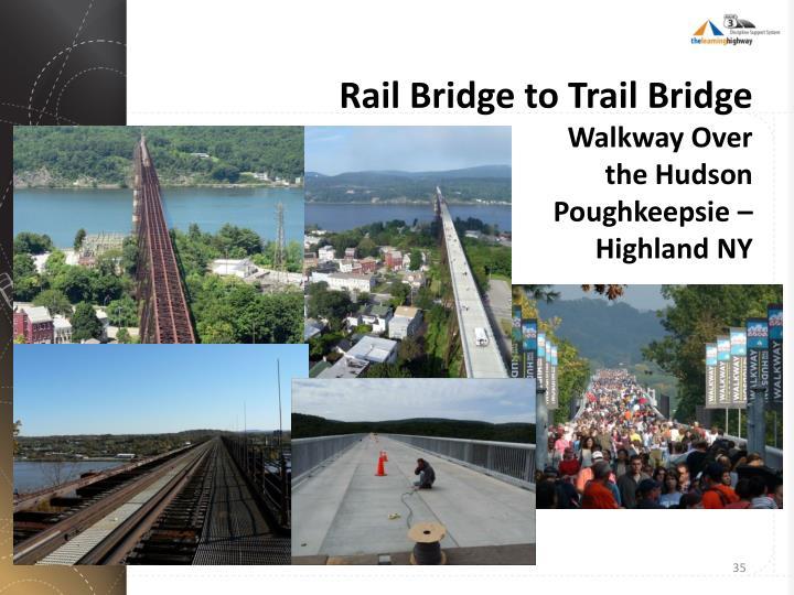 Rail Bridge to Trail Bridge