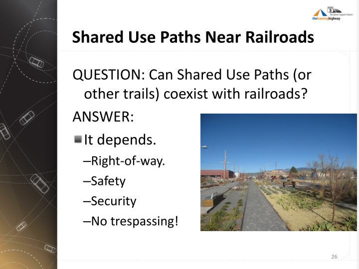 Shared Use Paths Near Railroads