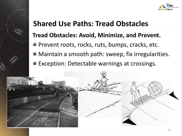 Shared Use Paths: Tread Obstacles