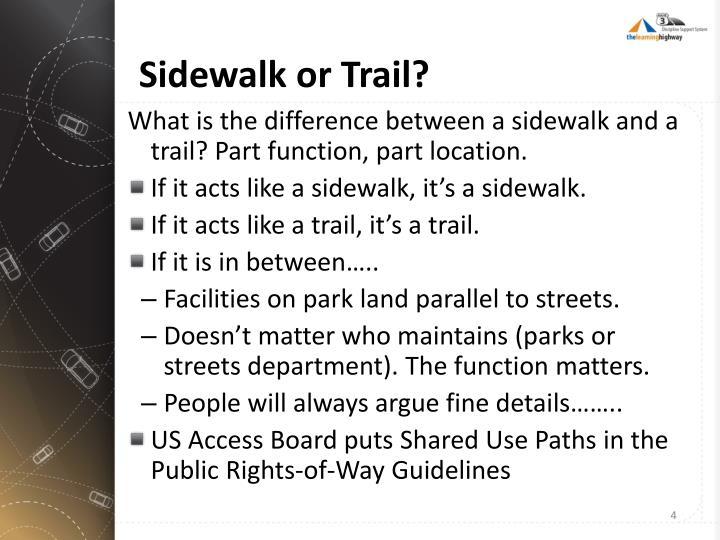 Sidewalk or Trail?
