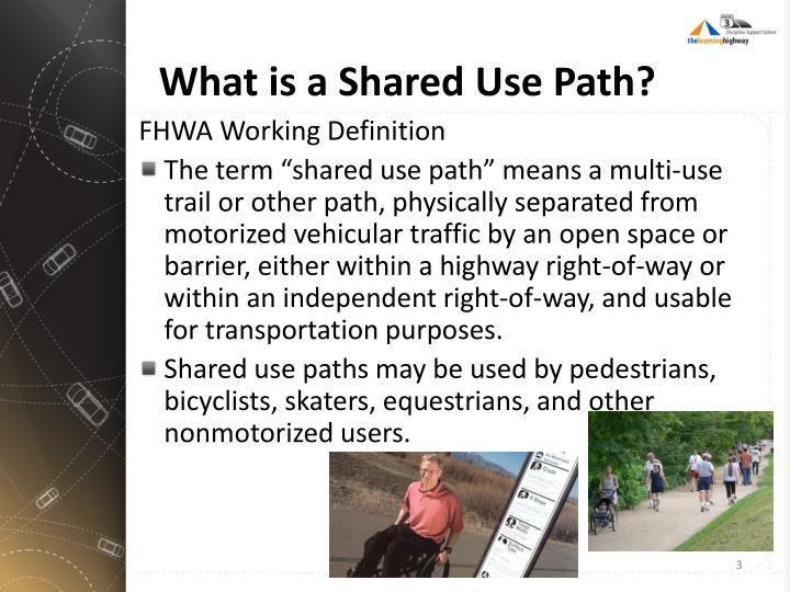 What is a shared use path