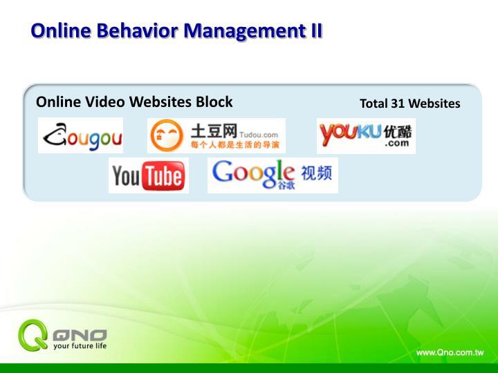 Online Behavior Management II
