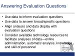 answering evaluation q uestions
