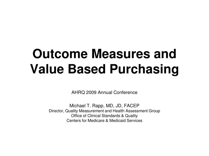 outcome measures and value based purchasing n.
