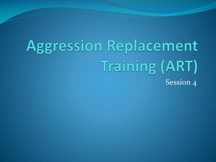 aggression replacement training art n.