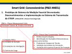 smart grid concession rias p d aneel