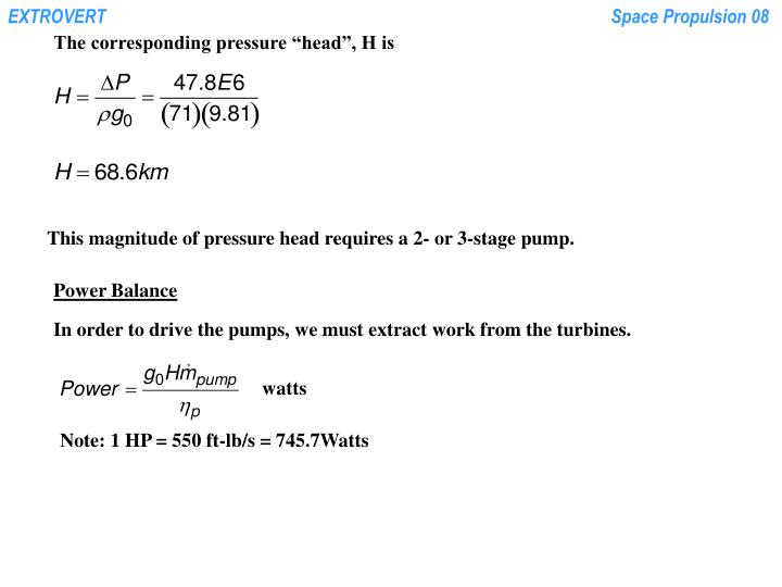 "The corresponding pressure ""head"", H is"