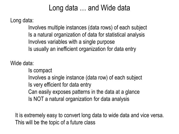 Long data … and Wide data