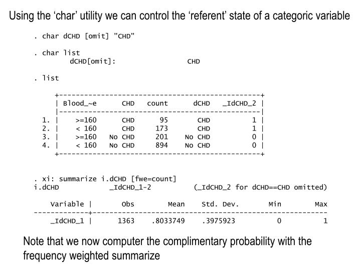 Using the 'char' utility we can control the 'referent' state of a categoric variable