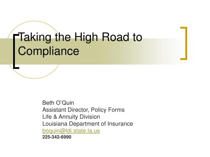taking the high road to compliance n.