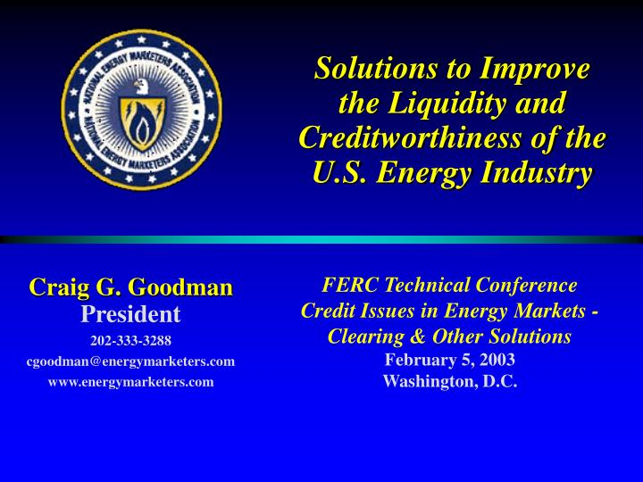 solutions to improve the liquidity and creditworthiness of the u s energy industry n.