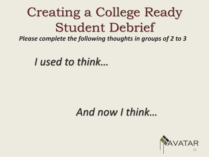 Creating a College Ready Student Debrief