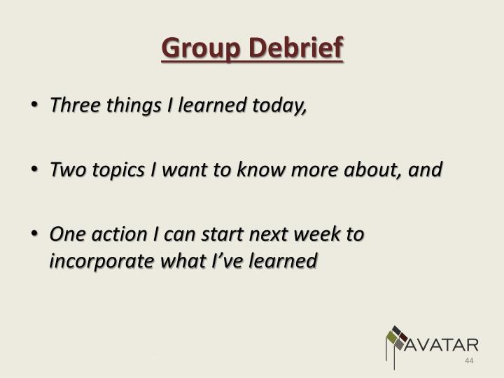 Group Debrief
