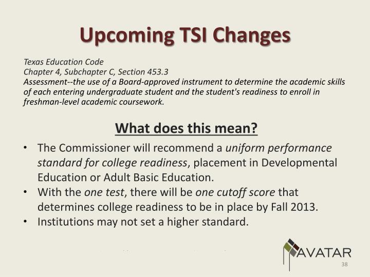 Upcoming TSI Changes