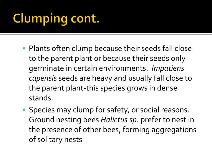 Clumping cont.