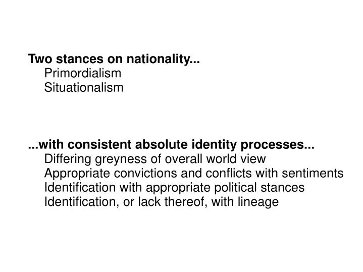 Two stances on nationality...