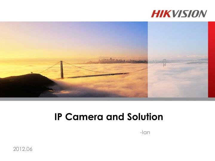 ip camera and solution n.
