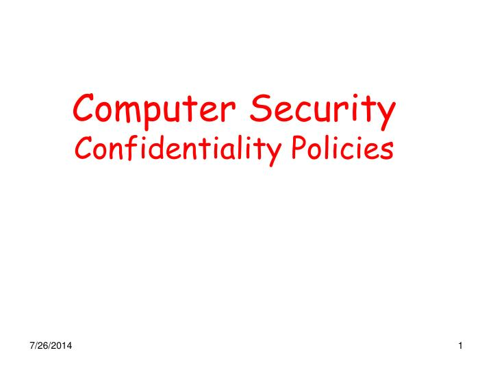 computer security confidentiality policies n.