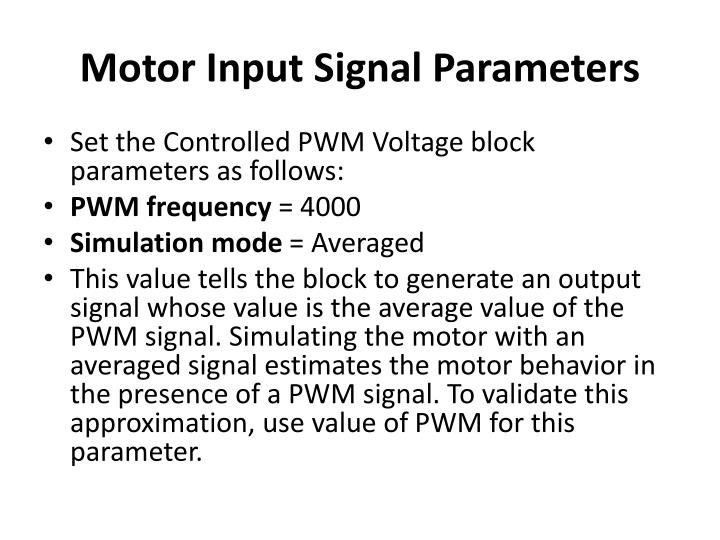 Motor Input Signal Parameters
