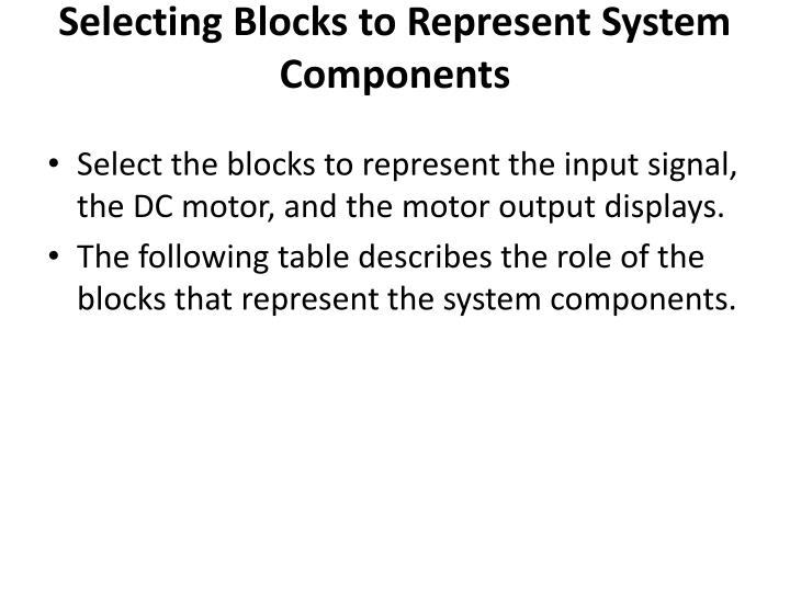 Selecting Blocks to Represent System Components