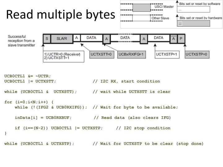 Read multiple bytes