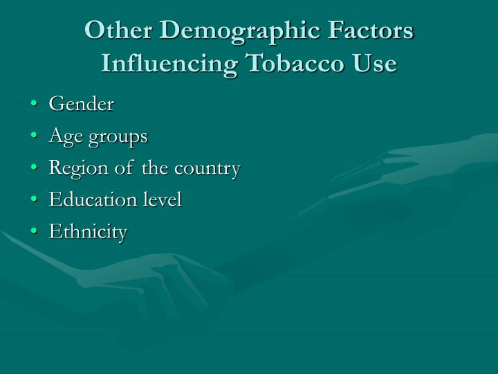 Other Demographic Factors Influencing Tobacco Use