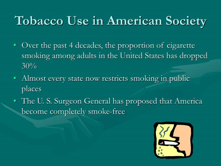 Tobacco use in american society