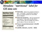 metadata nutritional label for gis data sets