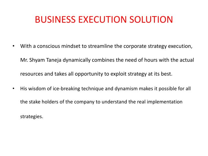 BUSINESS EXECUTION SOLUTION