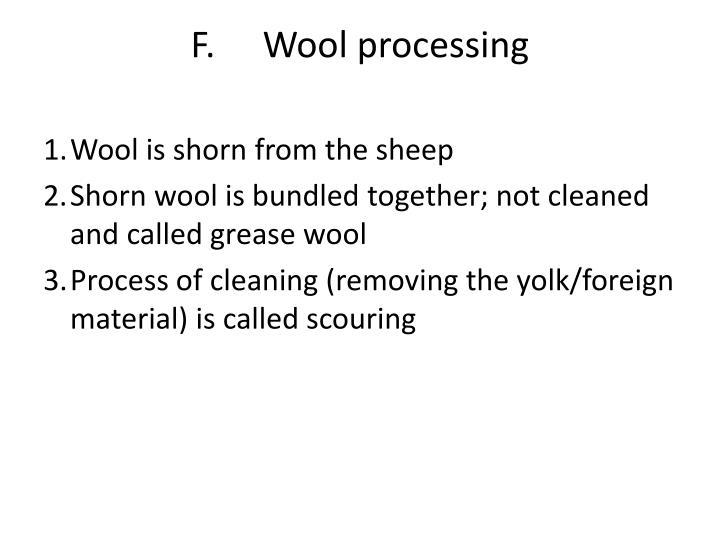F.Wool processing