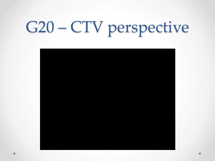 G20 – CTV perspective
