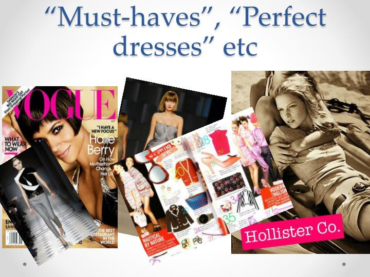 """""""Must-haves"""", """"Perfect dresses"""""""