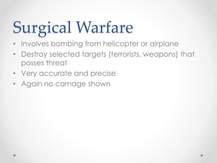 Surgical Warfare