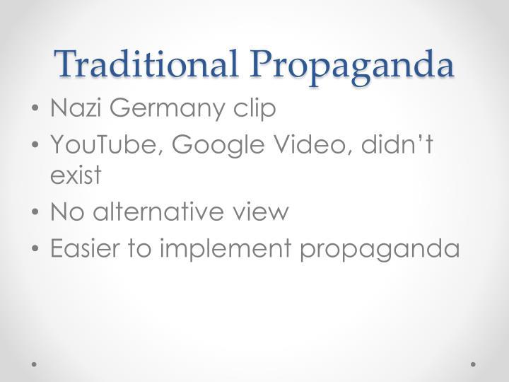 Traditional Propaganda