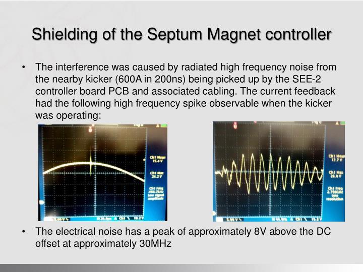 Shielding of the Septum Magnet controller