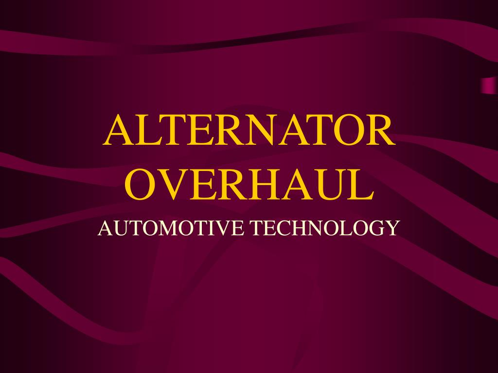 Ppt Alternator Overhaul Powerpoint Presentation Id2402565 General Wiring Check Disconnect The 2 Control Wires At N