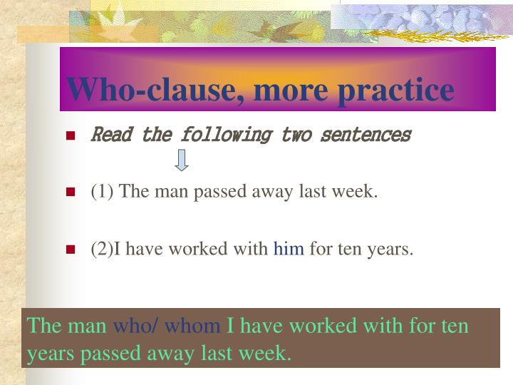 Who-clause, more practice