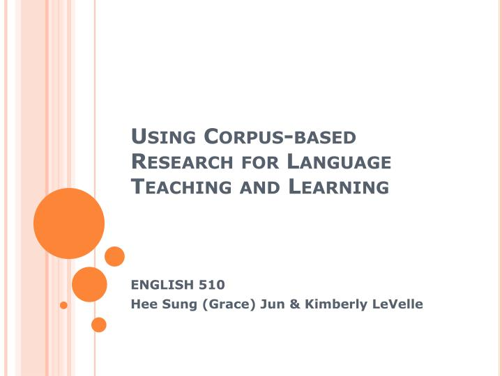 using corpus based research for language teaching and learning n.