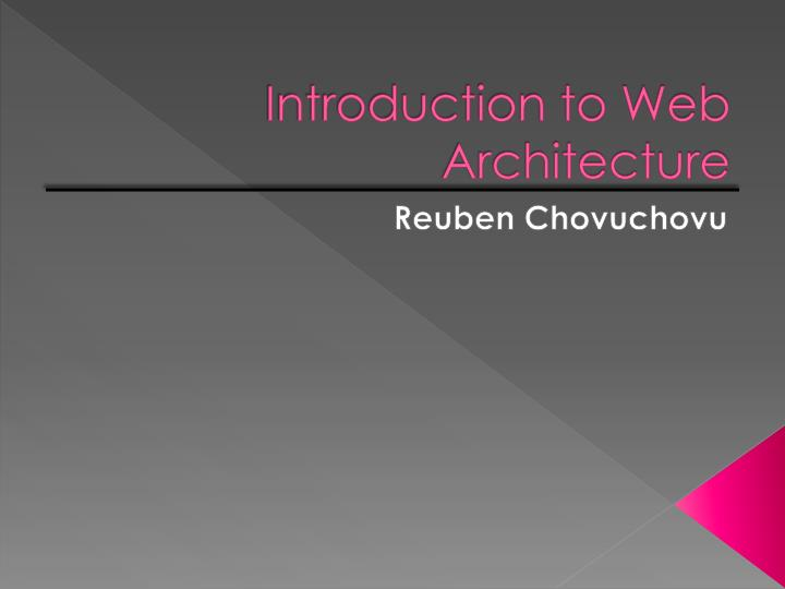 introduction to web architecture n.