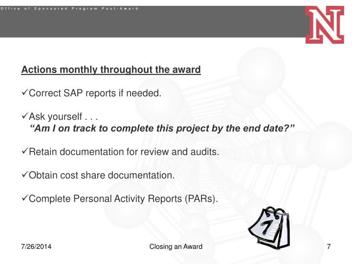 Actions monthly throughout the award