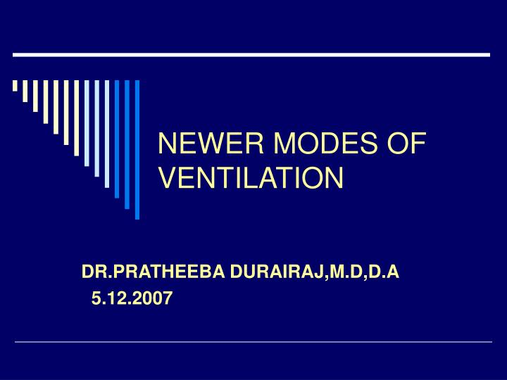 newer modes of ventilation n.