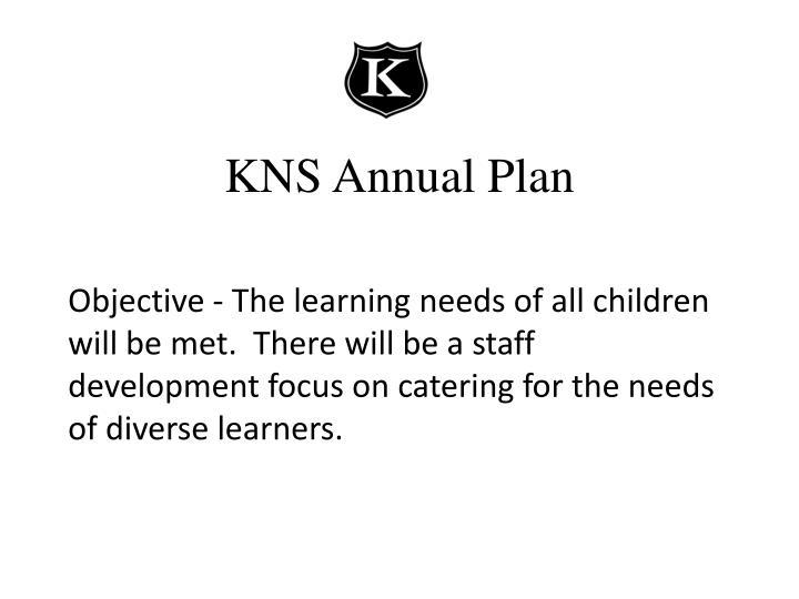 Kns annual plan