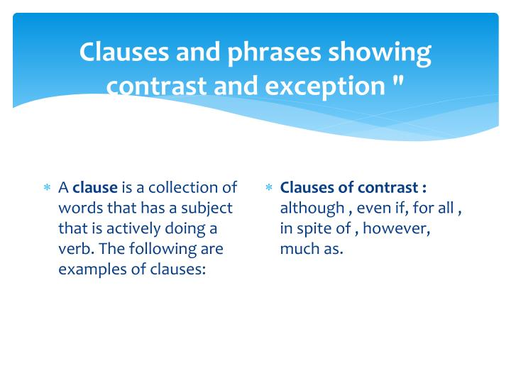 clauses and phrases showing contrast and exception n.