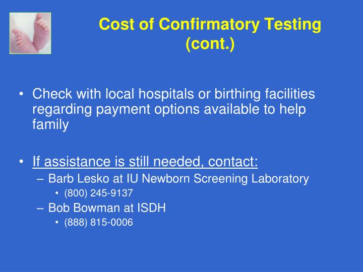 Cost of Confirmatory Testing (cont.)